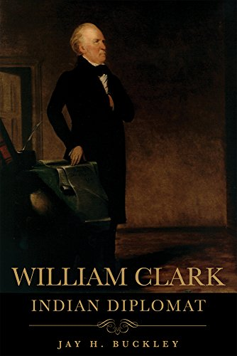 William Clark: Indian Diplomat