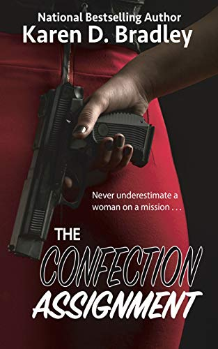 Book: The Confection Assignment by Karen D. Bradley