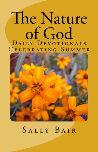 The Nature of God: Daily Devotionals Celebrating Summer