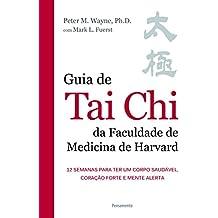 Guia de Tai Chi da Faculdade de Medicina de Harvard