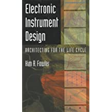 Electronic Instrument Design: Architecting for the Life Cycle