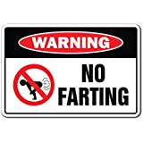No Farting Warning Sign   Indoor/Outdoor   Funny Home Décor for Garages, Living Rooms, Bedroom, Offices   SignMission Novelty Gift Funny Fart Pass Gas Stink Ass Bomb Farter Sign Wall Plaque Decoration
