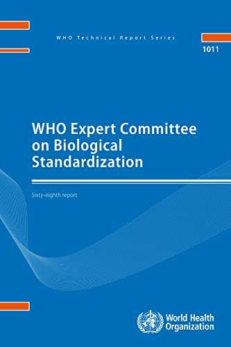 WHO Expert Committee on Biological Standardization: Sixty-eighth report (Public Health)