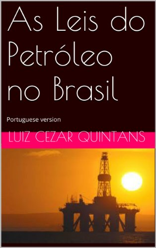 As Leis do Petroleo no Brasil (Portuguese Edition)