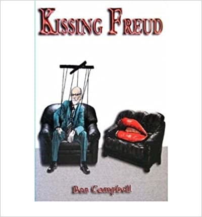 Book [ [ [ Kissing Freud [ KISSING FREUD ] By Campbell, Ben ( Author )Mar-01-2007