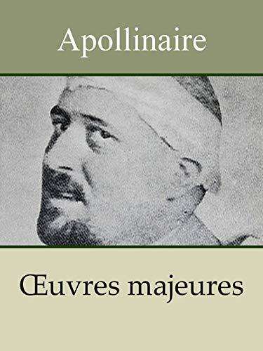 Amazon com: APOLLINAIRE - 13 Oeuvres: Alcools, Calligrammes