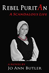 Rebel Puritan (A Scandalous Life Book 1)