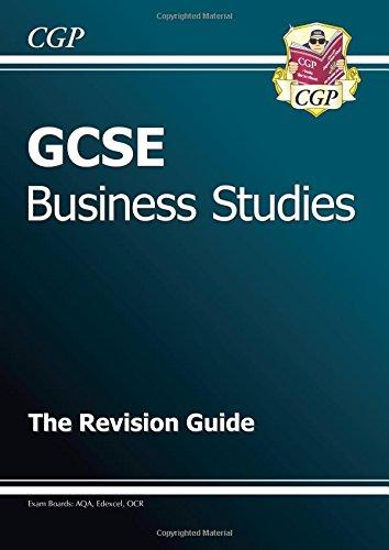 GCSE Business Studies Revision Guide (A*-G Course): Richard Parsons