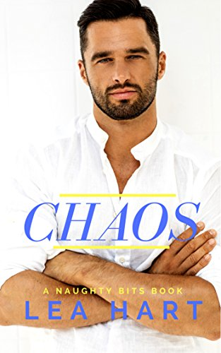 Chaos Naughty Bits Book 2 By Hart Lea