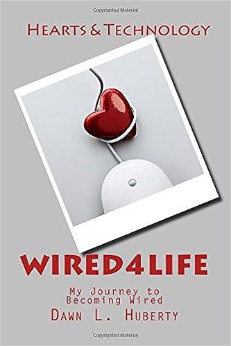 Gratis download bøger tekstil Wired4life: My Journey to Becoming Wired 1500909831 in Danish PDF MOBI