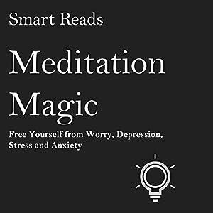 Meditation Magic Audiobook