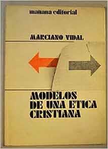 Modelos de una etica cristiana (Coleccion Aperos del
