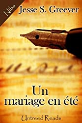 Un mariage en été (French Edition)