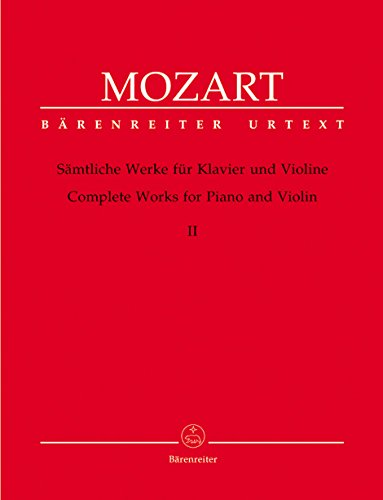 Mozart: Complete Works for Violin and Piano - Volume 2 (Viennese Sonatas: 1781-1788 (with fragments and variations))