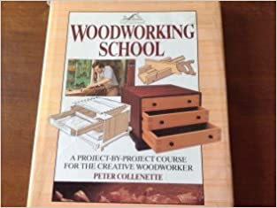 Woodworking School Amazon Co Uk Peter Collenette