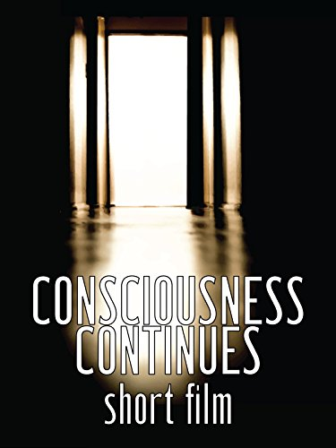 consciousness-continues-short-film