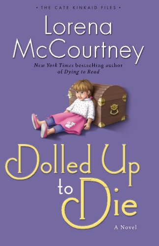 Image of Dolled Up to Die: A Novel (The Cate Kinkaid Files) (Volume 2)