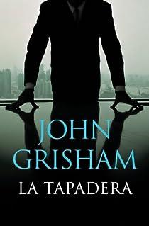 La tapadera par John Grisham