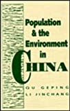 Population and the Environment in China, Geping, Qu and Jinchang, Li, 1853962570