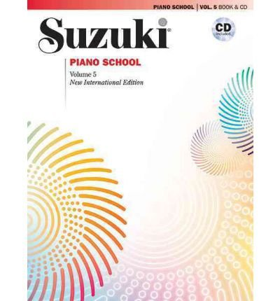 Read Online [(Suzuki Piano School, Vol 5: Book & CD )] [Author: Alfred Publishing] [Jul-2010] PDF