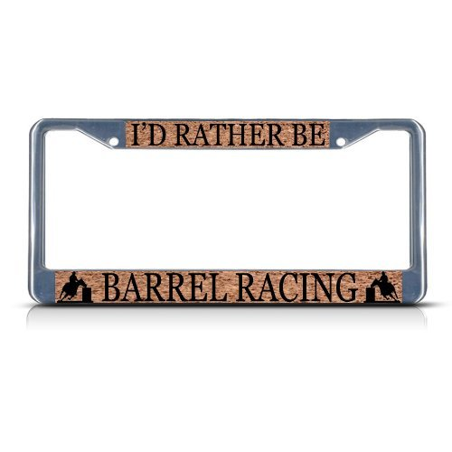 Jesspad Personalized I'D RATHER BE BARREL RACING SPORT Metal License Plate Frame Tag Border,Frame Cover Gills