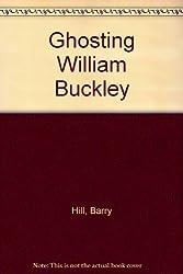 Ghosting William Buckley