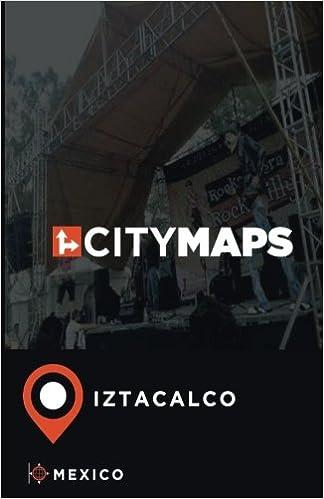 City Maps Iztacalco Mexico