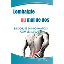 Lombalgie ou mal de dos.: Brochure d'information pour les patients (French Edition)