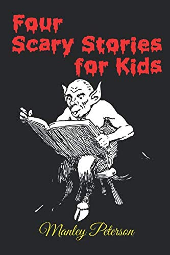 Four Scary Stories for Kids -
