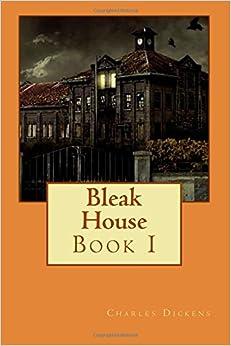 Book Bleak House: Book I: Volume 1