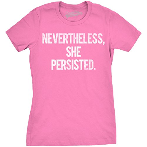 Crazy Dog T-Shirts Womens Nevertheless She Persisted Funny Political Congress Senate T Shirt (Pink) S