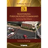 Mastering Fireground Command: Calming the Chaos <br> DVD #3: Commercial Buildings
