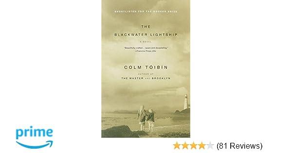 The Blackwater Lightship: A Novel: Colm Toibin: 9780743203319