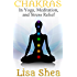 Chakras in Yoga Meditation and Stress Relief