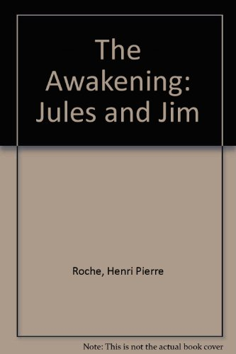 The Awakening: Jules and Jim (French Edition)