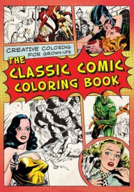 The Classic Comic Coloring Book - 2
