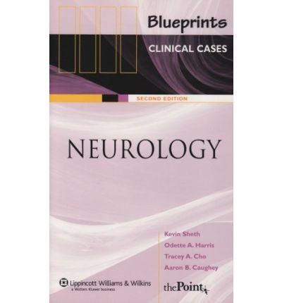 Download [(Blueprints Clinical Cases in Neurology)] [Author: Kevin Sheth] published on (September, 2006) pdf
