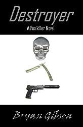 Destroyer: A Foolkiller Novel