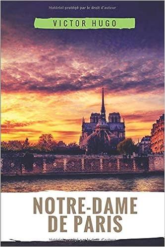 Amazon Fr Notre Dame De Paris Le Roman Historique De
