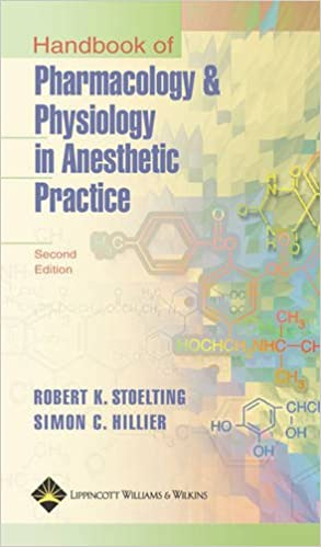 Handbook Of Pharmacology And Physiology In Anesthetic Practice Book