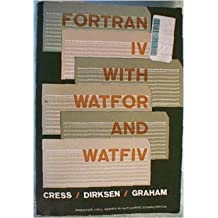 Fortran IV With Watfor and Watfiv