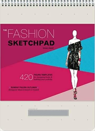 The Fashion Sketchpad 420 Figure Templates For Designing Looks And Building Your Portfolio Drawing Books Fashion Books Fashion Design Books Fashion Sketchbooks Daniel Tamar 9780811877886 Amazon Com Books
