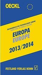 OECKL. Taschenbuch des Öffentlichen Lebens - Europa 2013/2014 - Buchausgabe, 18. Jahrgang: Directory of Public Affairs - Europe and International Alliances 2013/2014 - Book, 18th edition