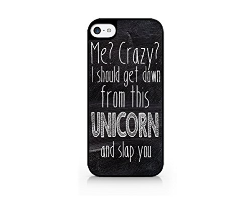 Me? Crazy? I Should Get Down From This UNICORN And Slap You - Doodle Design - Funny Quotes - Sassy Quotes - Hipster - Swag - iPhone 6/6S Black Case (C) Andre Gift Shop