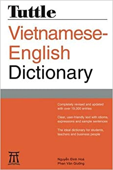 Tuttle Vietnamese-English Dictionary: Completely Revised and Updated Second Edition (Tuttle Reference DIC)