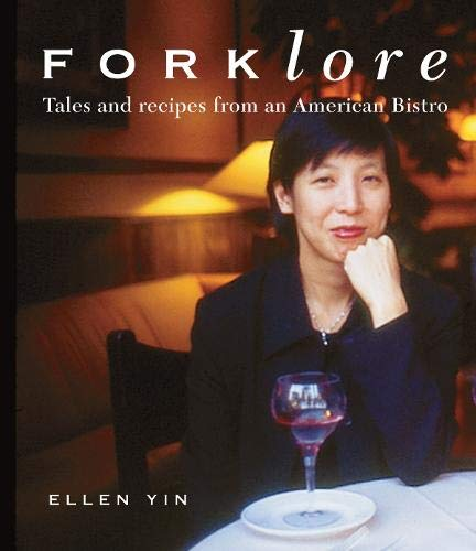 Forklore: Recipes and Tales from an American Bistro