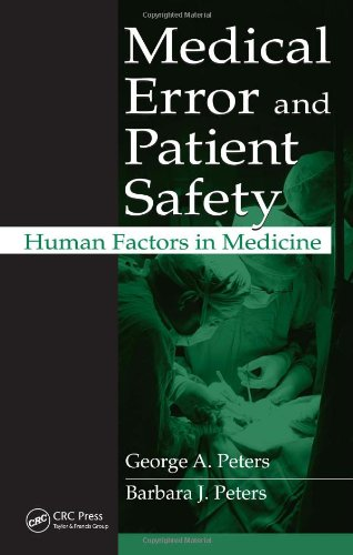 Medical Error and Patient Safety: Human Factors in Medicine