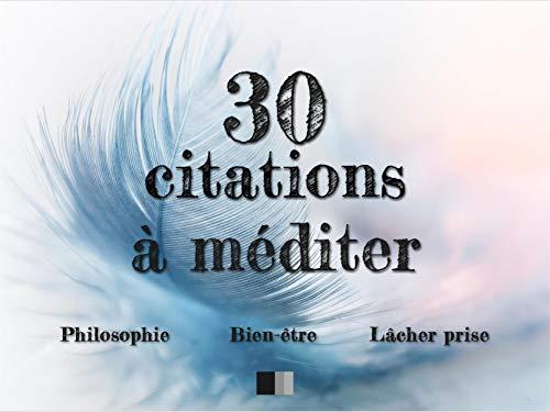 30 Citations à Méditer Philosophie Bien être Lâcher Prise