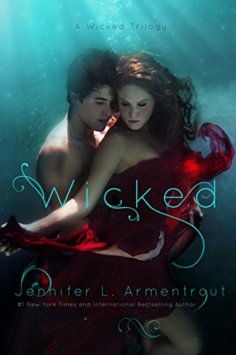 Wicked (A Wicked Trilogy Book 1) by [Armentrout, Jennifer L.]