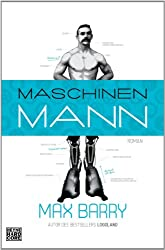 Maschinenmann: Roman (German Edition)